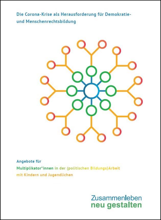 """Cover der neuen DeGeDe-Broschüre """"Die Corona-Krise als Herausforderung für Demokratie- und Menschenrechtsbildung. Angebote für Multiplikator*innen in der (politischen Bildungs)Arbeit mit Kindern und Jugendlichen"""""""