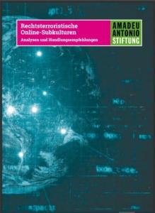 """Cover sdr Pubklikation """"Rechtsterroristische Online-Subkulturen - Analysen und Handlungsempfehlungen"""""""